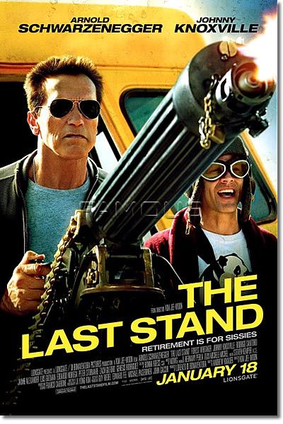 映画ポスター】 ラストスタンド (THE LAST STAND) B-両面 オリジナル ...
